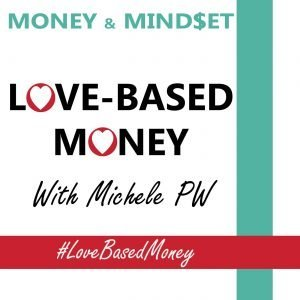 Episode 83 — How Discovering My Love-Based Business Model Saved Me